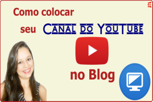 canal do youtube no blog